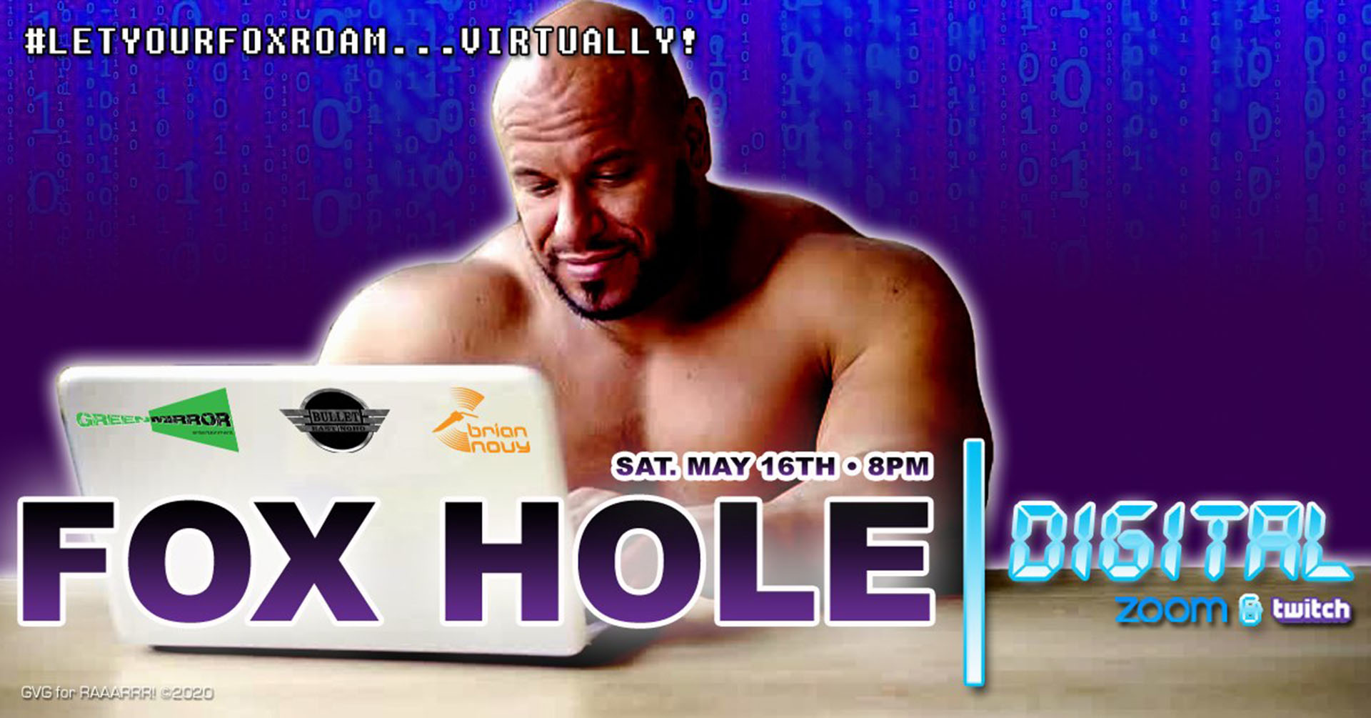 The Bullet Bar and Green Mirror Entertainment Present FOX HOLE--DIGITAL via ZOOM and twitch: Saturday, May 16, 2020 at 10 PM!