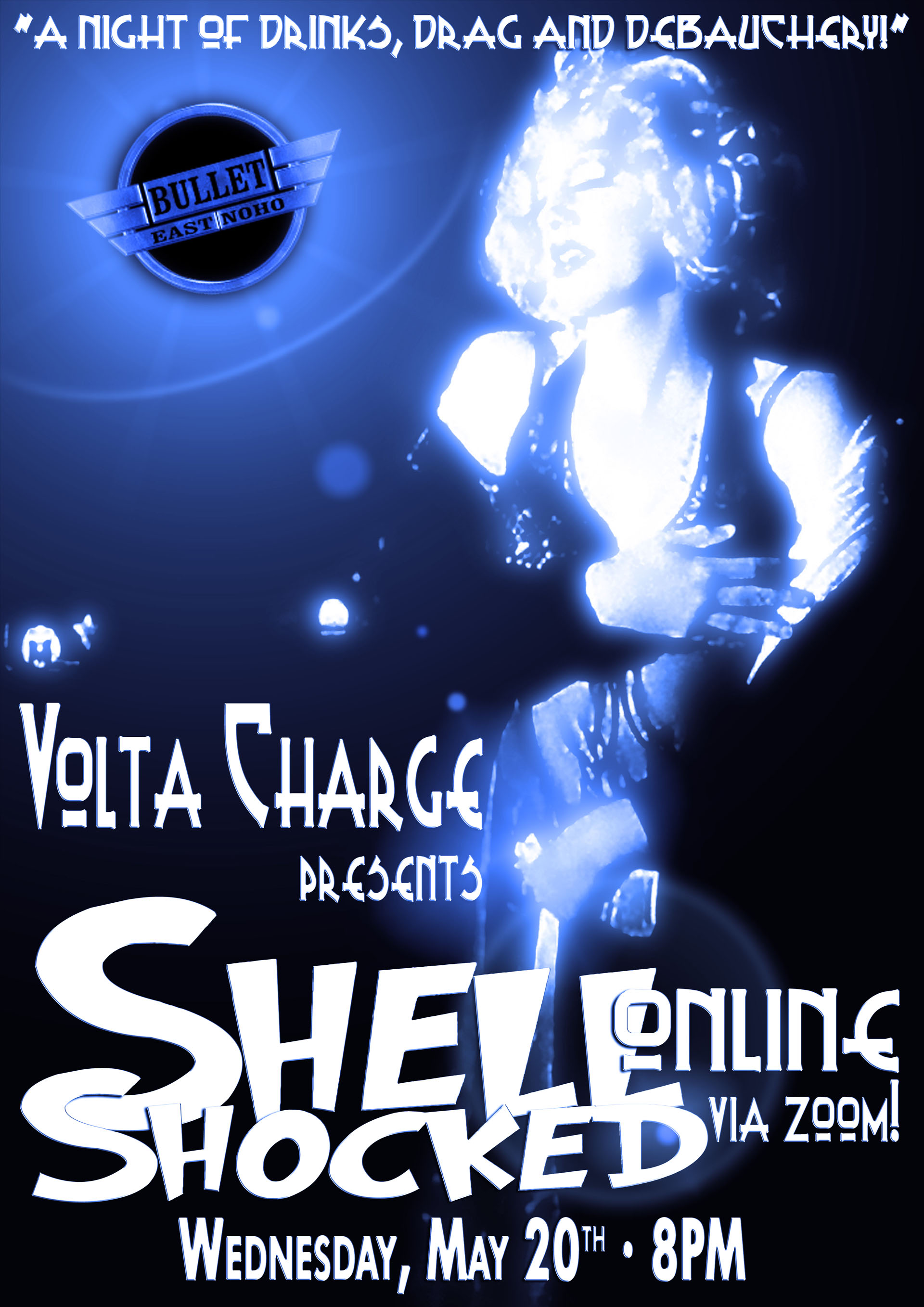 VOLTA CHARGE Presents SHELL SHOCKED ONLINE: Wednesday, May 20, 2020 at 8:00 PM via ZOOM!